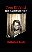 The Baltimore Kid (Illustrated)