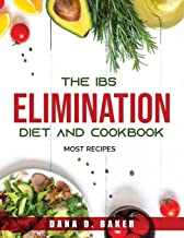The IBS Elimination Diet and Cookbook: Most recipes