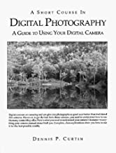 A Short Course in Digital Photography (Short courses in digital photography)