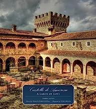 Castello Di Amorosa: A Labor of Love