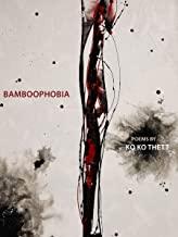 Bamboophobia: Bilingual in Burmese and English