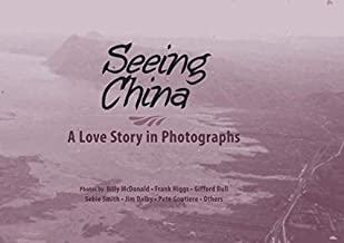 Seeing China: A Love Story in Photos