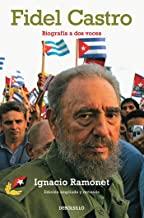 Fidel Castro. Biografia a dos voces / Fidel Castro Biography: Biografía a dos voces / Biography