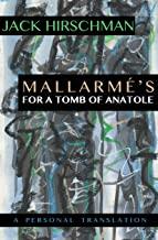 Mallarmé's For A Tomb of Anatole