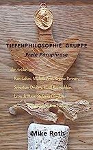 Tiefenphilosophie Gruppe - Eine Freie Paraphrase