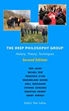 The Deep Philosophy Group (2nd Edition): History, Theory, Techniques