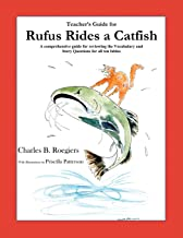 Teacher's Guide: (From Rufus Rides a Catfish & Other Fables From the Farmstead)