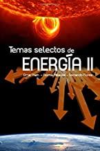 Temas selectos de energia 2: Volume 2