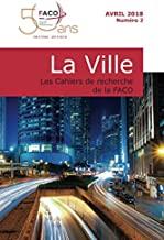 La Ville: Les Cahiers de Recherche de la FACO