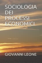 SOCIOLOGIA DEI PROCESSI ECONOMICI