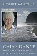 Gaia's Dance: The Story of Earth & Us