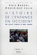 HISTOIRE DE L'ENFANCE EN OCCIDENT. Tome 2, Du XVIIIème siècle à nos jours