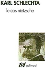 Le cas Nietzsche