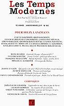 Les Temps Modernes, N° 692, janvier-mars 2017 : Pour Felix Lanzmann