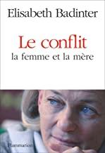 Le conflit: La femme et la mère