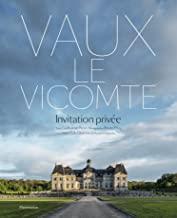 Vaux le Vicomte: Invitation privée