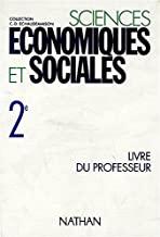 SCIENCES ECONOMIQUES ET SOCIALES 2NDE.: Livre du professeur, programme 1993