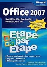 Office 2007: Etape par Etape Word 2007, Excel 2007, PowerPoint 2007, Outlook 2007, Access 2007