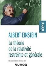 La théorie de la relativité restreinte et générale: Suivi de La relativité et le problème de l'espace