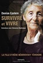Survivre et vivre: Entretiens avec Clémence Boulouque