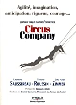 Circus company : Quand le cirque inspire l'entreprise