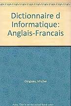 Dictionnaire d Informatique: Anglais-Francais: Bureautique, télématique, micro-informatique