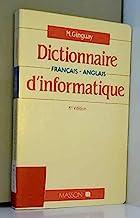 Dictionnaire français-anglais d'informatique: Bureautique, télématique, micro-informatique