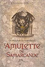 L'amulette de Samarcande: La Trilogie de Bartiméus - tome 1
