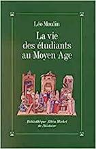 La Vie des étudiants au Moyen Âge