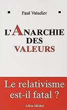 L'Anarchie des valeurs: Le relativisme est-il fatal?