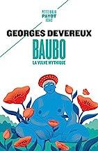 Baubo, la vulve mythique: Suivi de Parallèle entre des mythes et une obsession visuelle ; La nudité comme moyen d'intimidation