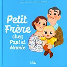 Petit Frère - Chez Papi et Mamie - Dès 3 ans