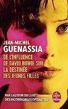 De l'influence de David Bowie sur la destinée des jeunes filles: roman