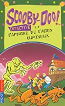 Scooby-Doo et l'affaire de l'alien lumineux: 28