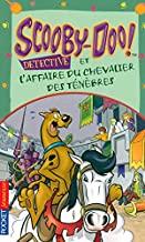 Scooby-Doo et l'affaire du chevalier des Ténèbres: 10