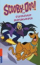 Scooby-Doo et l'effrayant skateboarder: 25