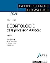 Déontologie de la profession d'avocat: 4ème édition
