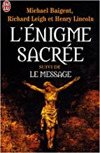 L'énigme sacrée: Suivi de Le message