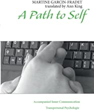A path to self: Accompanied Inner Communication