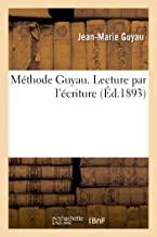 Méthode Guyau. Lecture par l'écriture (Éd.1893)