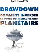 Drawdown: Comment inverser le cours du réchauffement planétaire