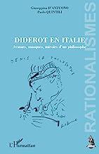 Diderot en Italie: Avatars, Masques, Miroirs D'un Philosophe