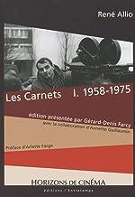 Les carnets: Tome 1, 1958-1975