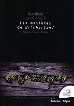 Des Aliens parmi nous ?: Les mystères de Bitcherland