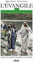 L´Évangile tel qu´il m´a été révélé simplifié T12. Envoi des apôtres en mission à Antioche: Tome 12, Envoi en mission des apôtres à Antioche