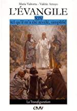 L'Evangile tel qu'il m'a été révélé, simplifié: Tome 14, La transfiguration
