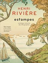 Henri Rivière estampes - Catalogue raisonné des li: Henririviereestampescatal