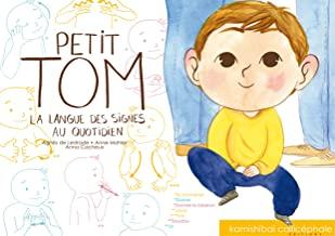 Petit Tom - La langue des signes au quotidien