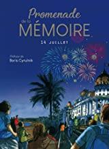 Promenade de la mémoire: 14 juillet