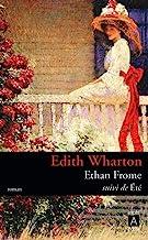 Ethan Frome: Suivi de Eté